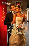 img - for One Night with Prince Charming (Silhouette Desire) book / textbook / text book