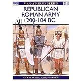 Republican Roman Army 200-104 BC (Men-at-Arms) ~ Nick Sekunda