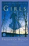 Girls: A Novel (Ballantine Reader's Circle) (0449912639) by Busch, Frederick