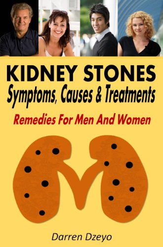 Kidney Stones : Symptoms, Causes & Treatments Remedies For Men And Women
