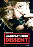 Manufacturing Dissent: Uncovering Michael Moore packshot