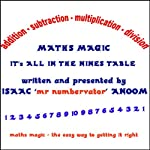 Maths Magic: Its All In The Nine's Table | Isaac Anoom