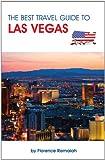 LAS VEGAS Travel Guide - The BEST travel guide to Las Vegas