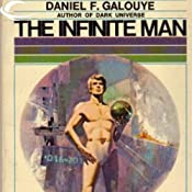 The Infinite Man | [Daniel F. Galouye]