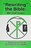 img - for Rewriting the Bible: The real issues : perspectives from within Biblical and religious studies in Zimbabwe (Religious and theological studies series) book / textbook / text book