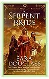 The Serpent Bride: DarkGlass Mountain: Book One (DarkGlass Mountain Series)