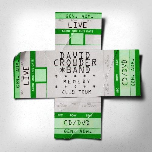 David Crowder Band - Remedy Club Tour Edition - Zortam Music