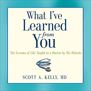 What I've Learned from You Audiobook