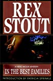 img - for In the Best Families (Nero Wolfe Mysteries Book 17) book / textbook / text book