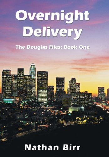 Overnight Delivery: The Douglas Files: Book One