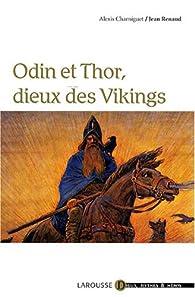 Odin et Thor, dieux des Vikings par Jean Renaud
