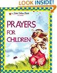 Prayers for Children (Little Golden B...