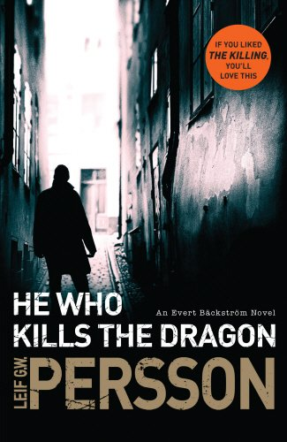 He Who Kills The Dragon (Bäckström)