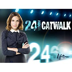 24 Hour Catwalk Season 1