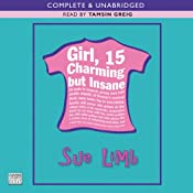 Girl 15, Charming but Insane | [Sue Limb]