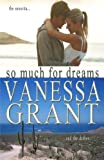 So Much for Dreams (Pacific Waterfront Romances) (Volume 10)