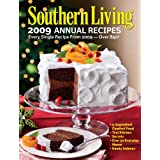 Southern Living Annual Recipes 2009 ~ Editors of Southern...