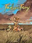 Trolls de Troy - Int�grale T1 � T4