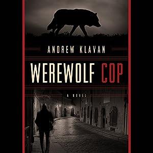 Werewolf Cop Audiobook