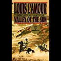 Valley of the Sun (Dramatized) (       UNABRIDGED) by Louis L'Amour