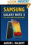 Samsung Galaxy Note 3: The 100% Unoff...