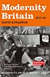 Kynaston/modernity Britain Book 2: A Shake Of The Dice