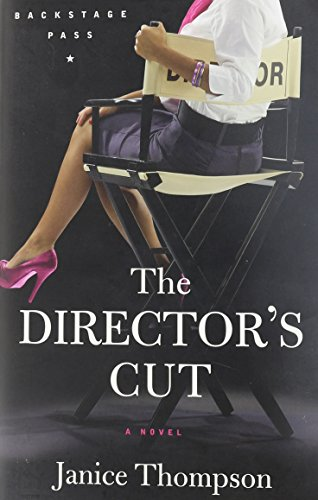 Image of Director's Cut, The: A Novel (Backstage Pass)