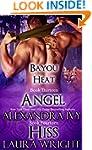 Angel/Hiss (Bayou Heat Box Set Book 7)