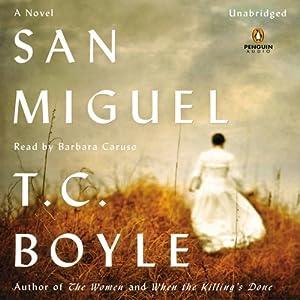 San Miguel | [T. C. Boyle]