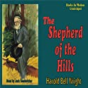 The Shepherd of the Hills (       UNABRIDGED) by Harold Bell Wright Narrated by Jack Sondericker