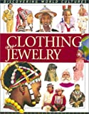 img - for Clothing and Jewelry (Discovering World Cultures) by Fiona MacDonald (2001-04-03) book / textbook / text book