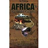 Africa's Top Wildlife Countries: Botswana, Kenya, Namibia, Rwanda, South Africa, Tanzania, Uganda, Zambia and Zimbabwe