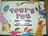 Toby's Toe (0688061613) by Goodsell, Jane