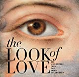 img - for The Look of Love: Eye Miniatures from the Skier Collection book / textbook / text book