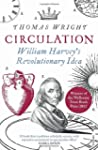 Circulation: William Harvey's Revolut...