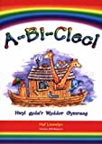 A-bi-clec!: Hwyl Gyda'r Wyddor Gymraeg (Welsh Edition)