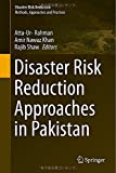 img - for Disaster Risk Reduction Approaches in Pakistan book / textbook / text book