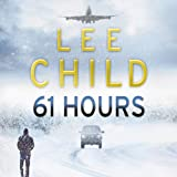 61 Hours: Jack Reacher 14 (Unabridged)