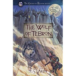 The Wolf of Tebron (Book1) in The Gates of Heaven Series