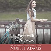 One Week with Her Husband: Eden Manor, Book 3 | Noelle Adams