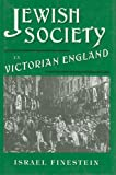 img - for Jewish Society in Victorian England book / textbook / text book