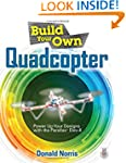 Build Your Own Quadcopter: Power Up Y...