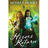 Heroes Return (Heroes Novels (Ace Books))by Moira J. Moore