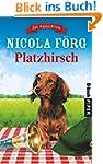 Platzhirsch: Ein Alpen-Krimi (Alpen-K...