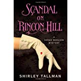 Scandal on Rincon Hill (Sarah Woolson Mysteries)by Shirley Tallman