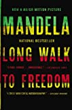 Long Walk to Freedom: The Autobiography of Nelson Mandela (0316323543) by Mandela, Nelson