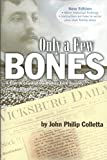 img - for Only A Few Bones, New Edition book / textbook / text book