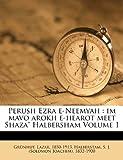 img - for Perush Ezra e-Neemyah: im mavo arokh e-hearot meet Shaza