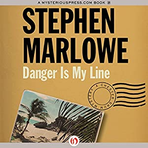 Danger Is My Line: Chester Drum, Book 10 | [Stephen Marlowe]