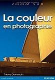 echange, troc Thierry Dehesdin - La couleur en photographie